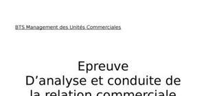 Epreuve d'analyse et conduite de la relation commerciale