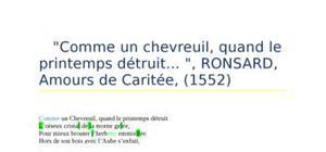 """""""Comme un chevreuil, quand le printemps détruit... """", RONSARD, Amours de Caritée, (1552)"""