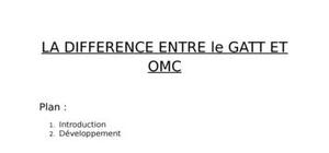 Le GATT et l'OMC