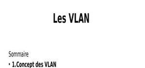 Les vlan ou un lan virtuel