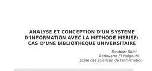 Analyse et conception d'un systeme 'information avec la methode merise cas d'une bibliotheque universitaire