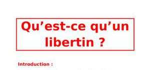Qu'est-ce qu'un libertin ?