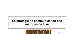 La stratégie de communication de marques de luxe