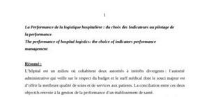 La performance de la logistique hospitalière : du choix des indicateurs au pilotage de la performance