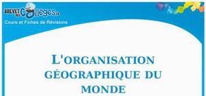 L'organisation géographique du monde
