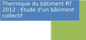 Rapport réglementation thermique 2012