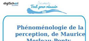 Fiche de lecture : Phénoménologie de la perception, Maurice Merleau-Ponty