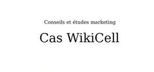 Conseils et études marketing, le cas WikiCell