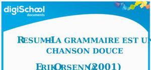 La grammaire est une chanson douce d' Erik Orsenna