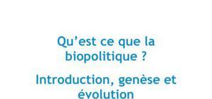 Qu'est-ce que la biopolitique ? Philosophie L1