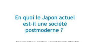 En quoi le Japon actuel est-il une société post-moderne ?