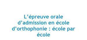 L'épreuve orale d'admission en école d'orthophonie : école par école