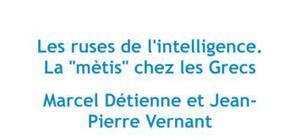Les ruses de l'intelligence, Détienne et Vernant - Fiche de lecture
