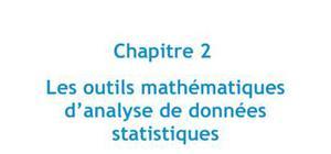 Les outils mathématiques d'analyse de données statistiques
