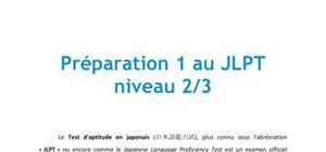 Préparation 1 au JLPT niveau 2/3 - Japonais