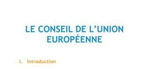 Le conseil de l'Union Européenne - Droit L1