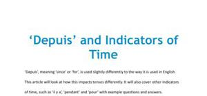 Depuis and indicators of time in French