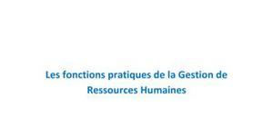 Les fonctions pratiques de la Gestion de Ressources Humaines