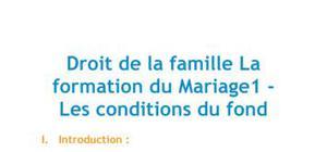 Droit de la famille : la formation du mariage - Les conditions du fond 1/2