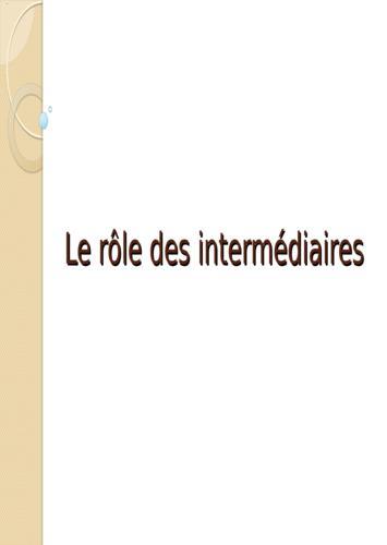 Le rôle des intermédiaires dans la distribution