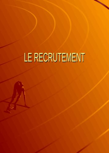 Les differentes étapes du recrutement