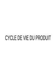 Cycle de vie d'un produit