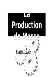 La production de masse