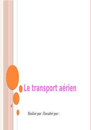 Le transport aerien son role / avantages et inconvenients