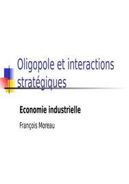 Oligopole et interactions stratégiques