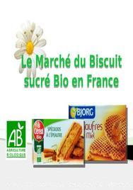 Le marché du biscuit sucré biologique