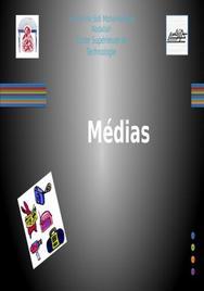 Les medias ( les enjeux & types )