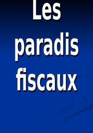 Notions des paradis fiscaux