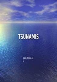 Exposé anglais: tsunamis