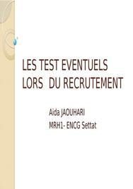 Les tests éventuels lors du recrutement