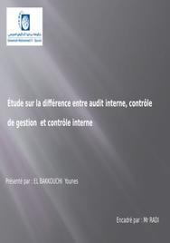 Difference entre audit interne, contrôle de gestion et contrôle interne