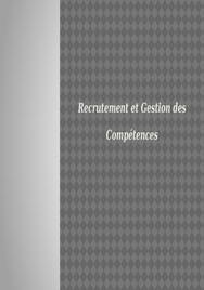 Recrutement et gestion des compétences