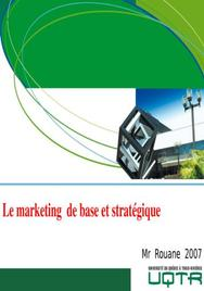 Le marketing  de base et stratégique