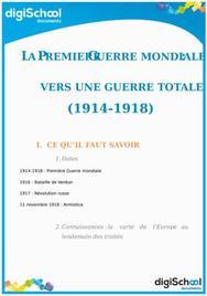 La première Guerre Mondiale : Vers une guerre totale