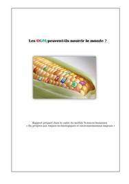 Les OGM peuvent-ils nourrir le monde ?