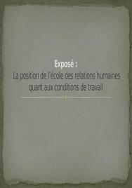 La position de l'école des relations humaines quant aux conditions de travail