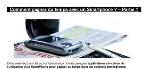 Comment gagner du temps avec un SmartPhone ?