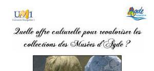 Quelle offre culturelle pour revaloriser les collections des Musées d'Agde ?