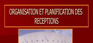 L'organisation et la planification des récéptions