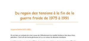 Du regain des tensions à la fin de la guerre froide (1975-1991)