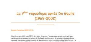 La Vème république après de Gaulle (1969-2002)
