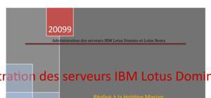 Administration des serveurs IBM Lotus Domino et Lotus Notes