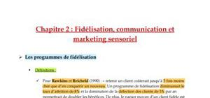 Fidélisation, communication et marketing sensoriel