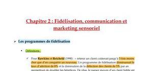Fidélisation, communication et marketing sensoriel