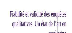 Fiabilité et validité des enquêtes qualitatives