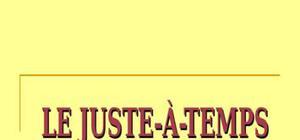 Le juste à temps (JAT)